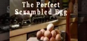 Make the perfect scrambled eggs