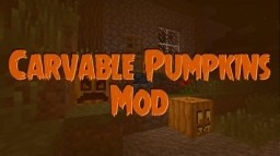 [1.7.10] [1.7.2] Carvable Pumpkins Mod Minecraft Mod