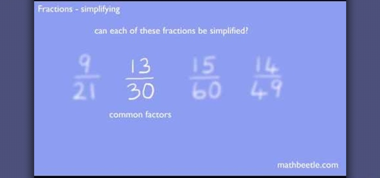 How to Reduce fractions to their simplest form in basic math ...