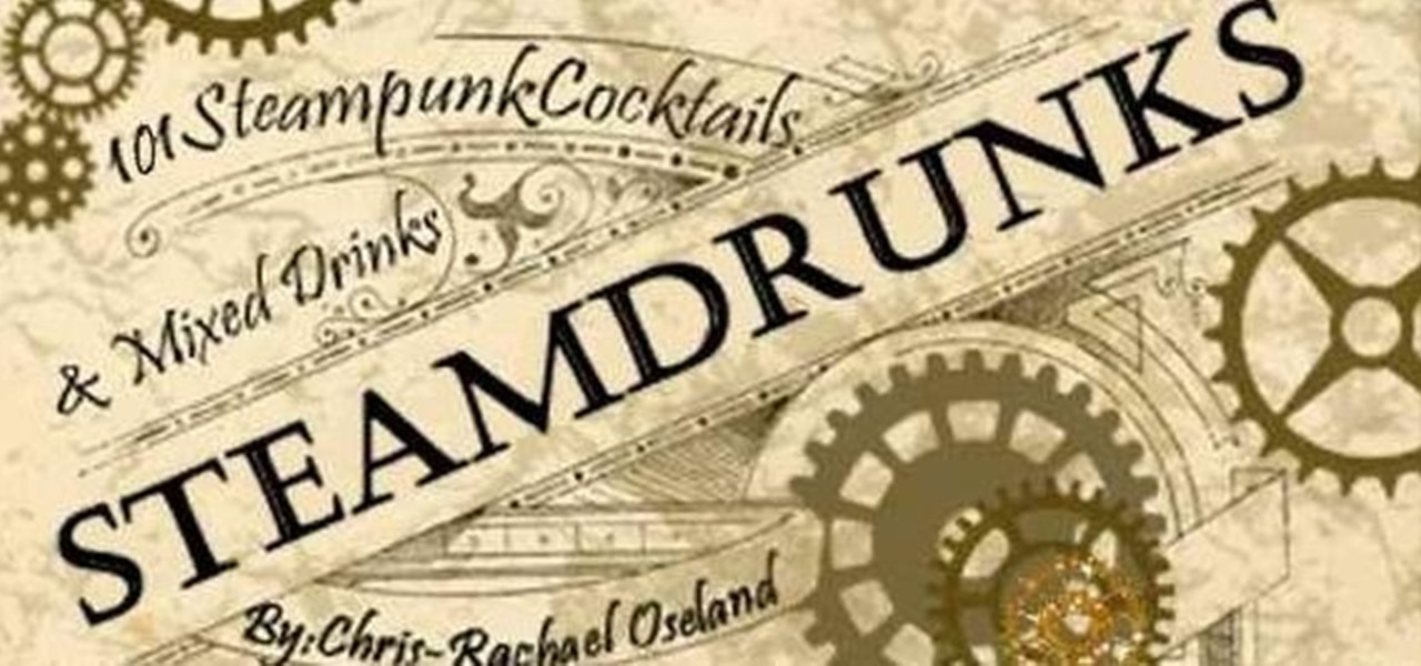 """Steamdrunks"" Cocktail Book for Steampunks Now for Free!"