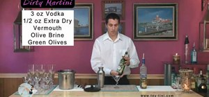 Make the perfect dirty martini