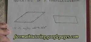 Understand the properties of a parallelogram