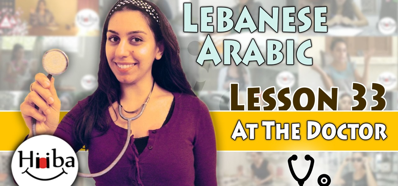 Speak Lebanese Arabic (Doctor)