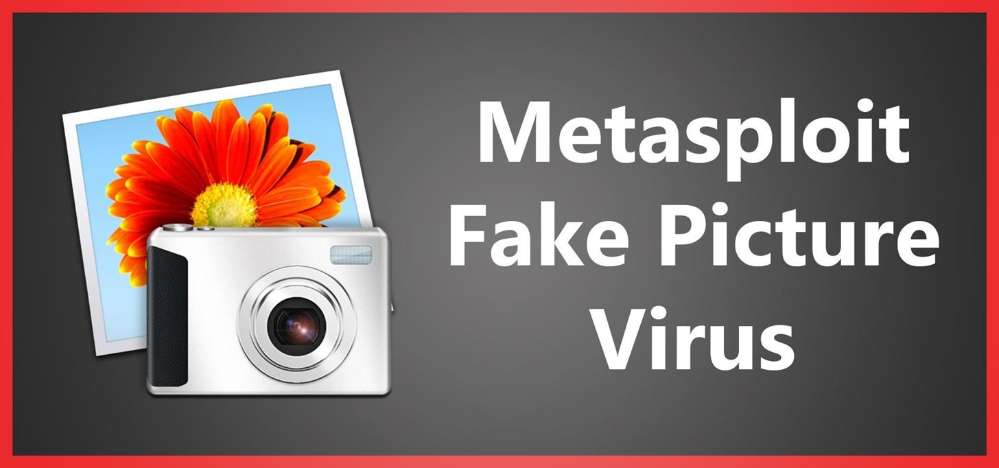 How to Hide a Virus Inside of a Fake Picture
