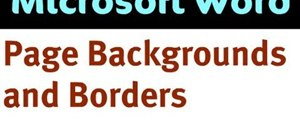 Create page backgrounds and borders in Word 2007