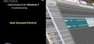 Optimize user account control in Windows 7 to get the most out of Pro Tools