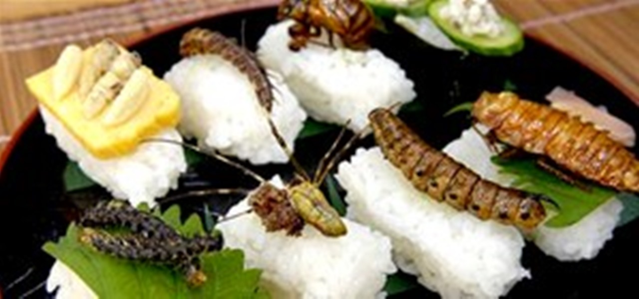 Howto Make Insect Sushi Swear It Tastes Like Nuts