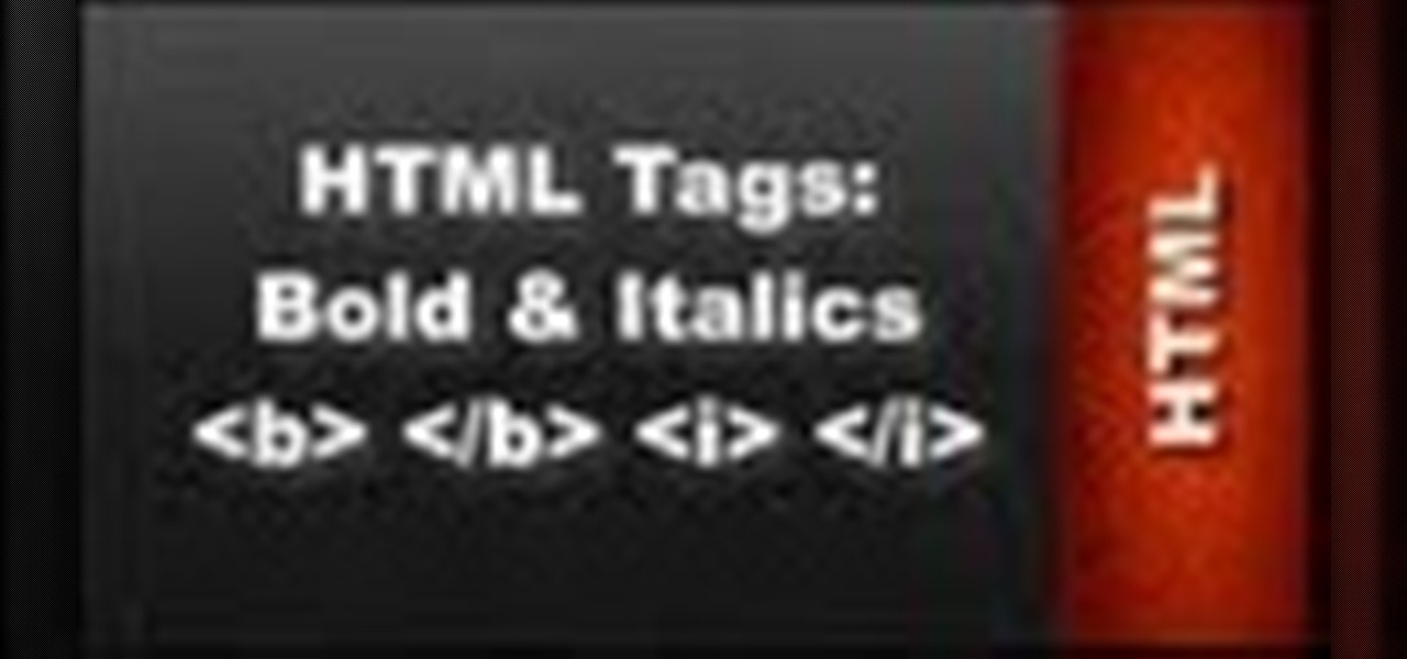 HTML Web Design Tutorials - HTML Bold and Italics