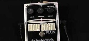 Use the Electro Harmonix Holy Grail Plus Reverb pedal