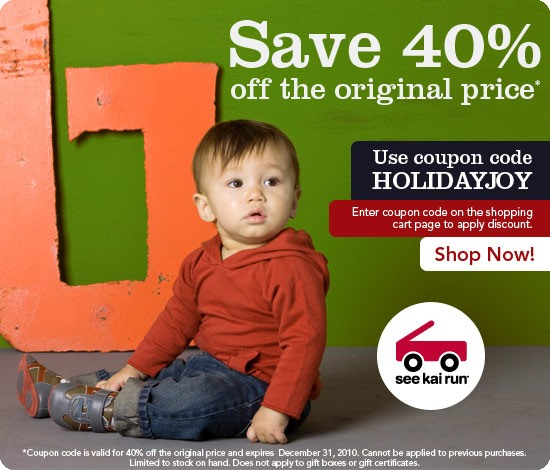 See Kai Run Holiday Coupon, valid until 12/31/10