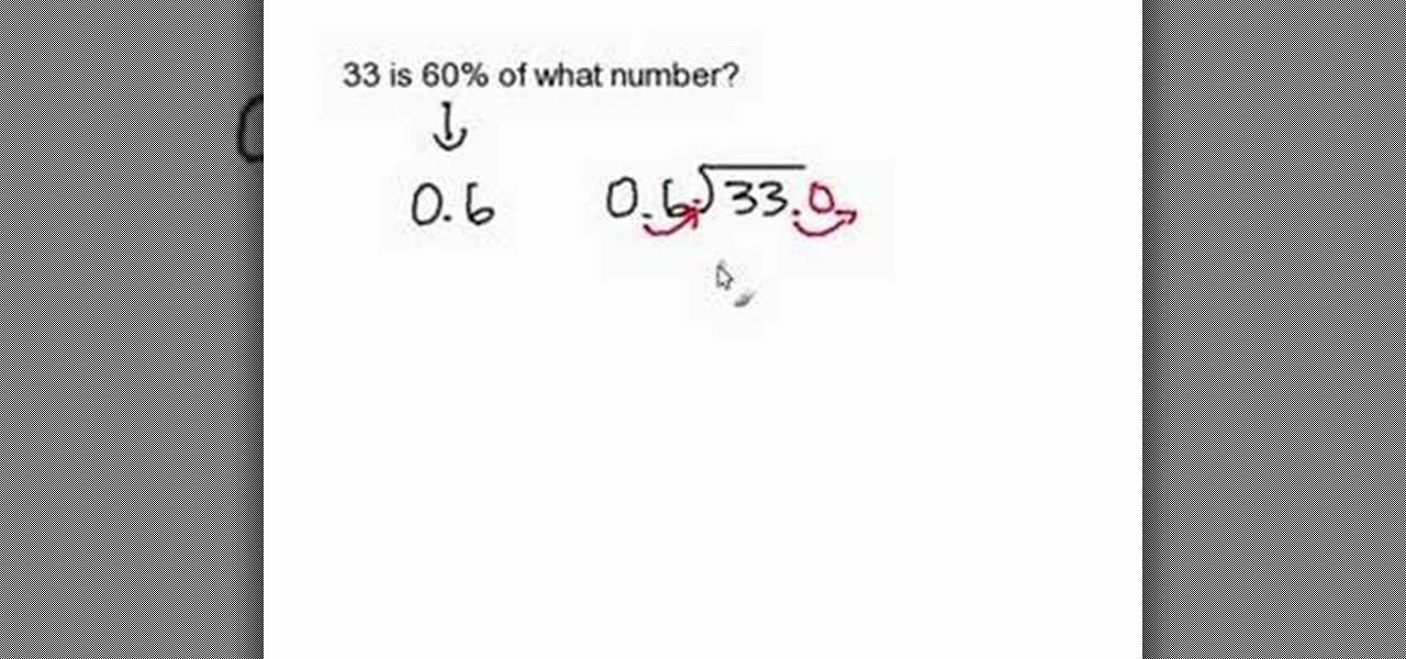 How to Find the number given its percent « Math :: WonderHowTo