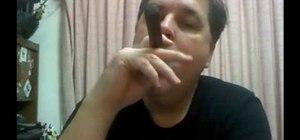 Smoke a cigar