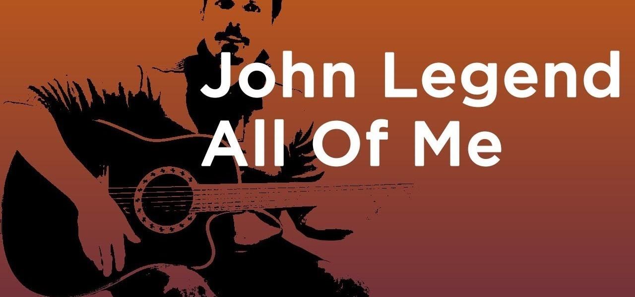 All Of Me John Legend Guitar Tutorial Easy Chords Strumming