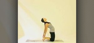 Master the camel pose when practicing yoa