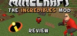 Minecraft Incredibles Mod Review