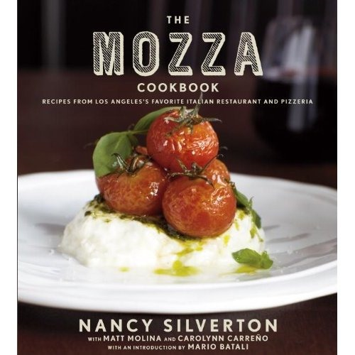 Coming Soon: The Mozza Cookbook by Nancy Silverton
