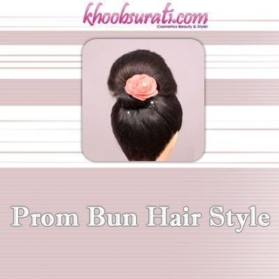 How to Do Prom Bun Hair Style