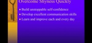 Overcome shyness quickly