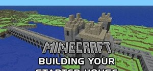 Build your first house when starting a new game of Minecraft