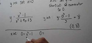 Find the x & y intercepts of rational functions
