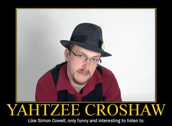 Not Your Ordinary Gamer: Yahtzee Croshaw Does It All