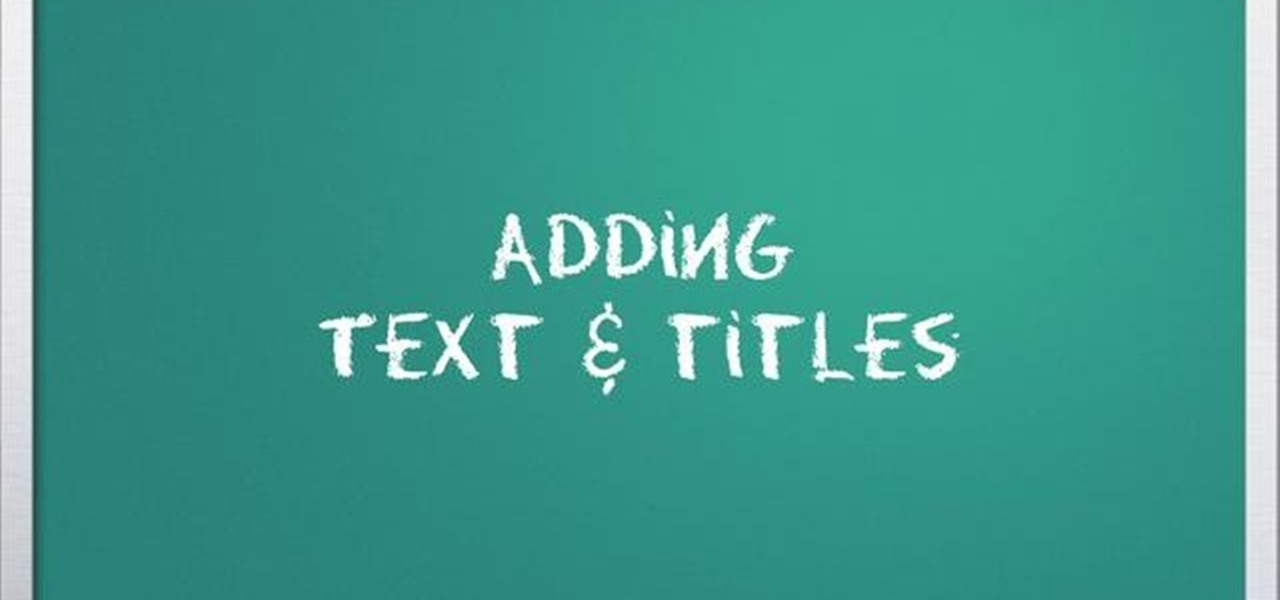 How To Add Text Amp Titles To Your Video With Windows Live