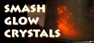 Make Smash-Glow Crystals (Triboluminescent Crystals)