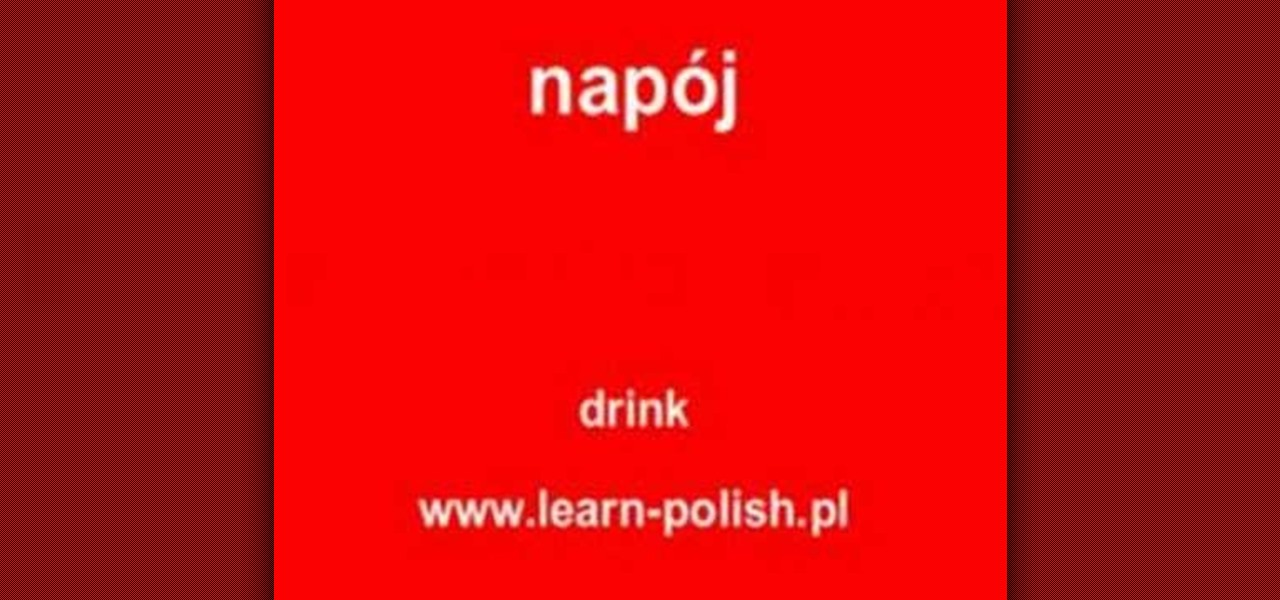 How To Say Drink In Polish