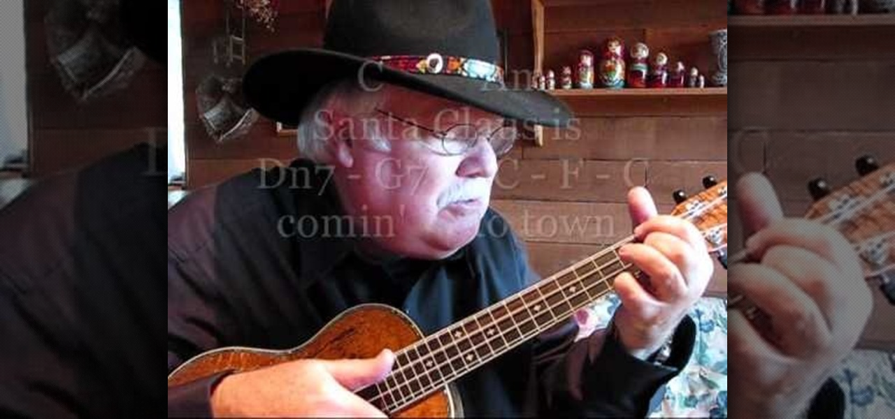 How To Play Santa Claus Is Coming To Town On The Ukulele Ukulele