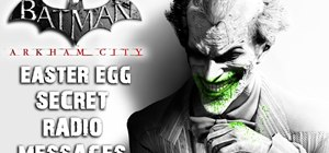 Find the 'Radio Messages' easter egg in Batman: Arkham City