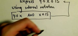 Use interval notation to express inequalities