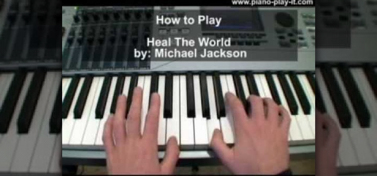 How To Play Quot Heal The World Quot By Michael Jackson On Piano