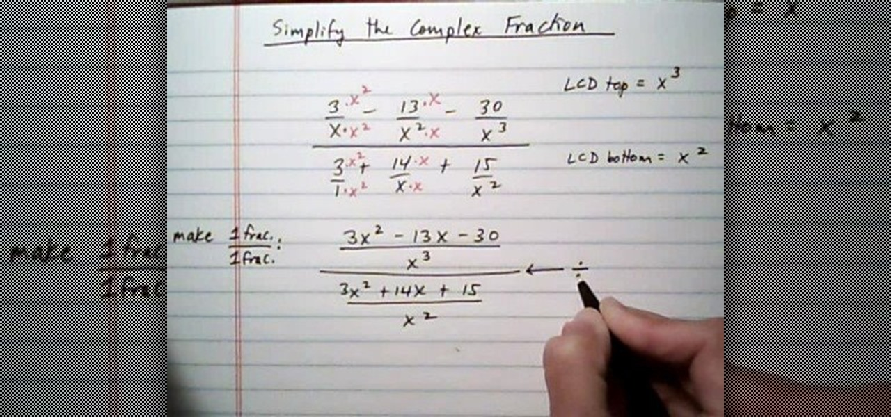 How to Simplify complex fraction w/ 3 fractions top & bottom ...