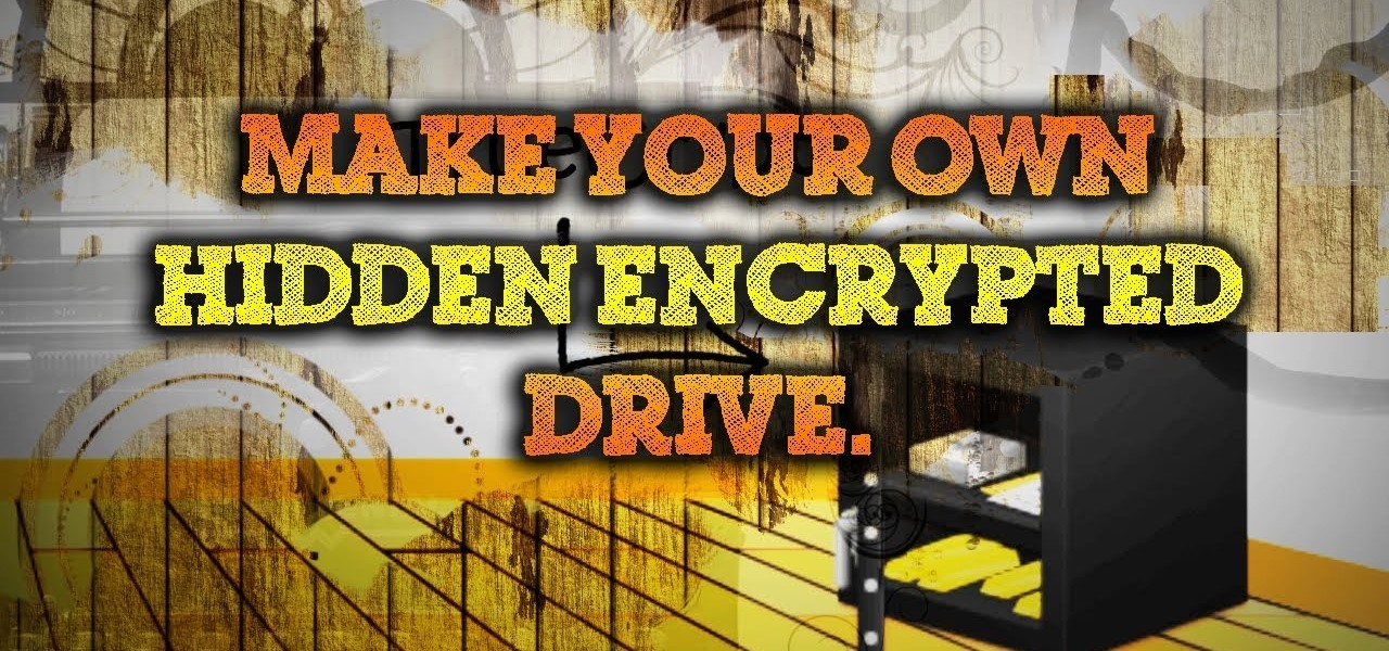 Make a Secret Encrypted Drive