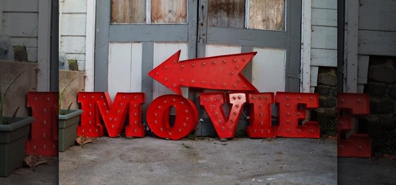 Make Your Own Illuminated Vintage Movie Marquee