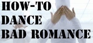 "Do the Lady Gaga ""Bad Romance"" dance"