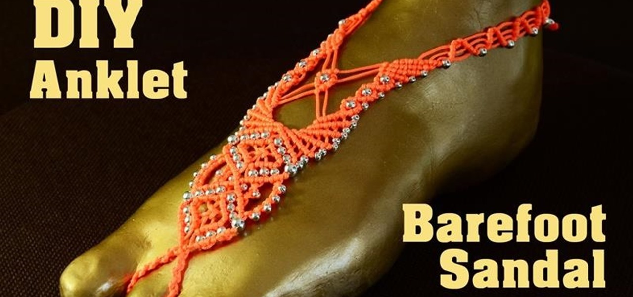 Knotted Barefoot Sandal Tutorial