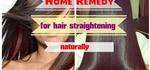 DIY Homeremedy to Get Hair Straightening Naturally at Home