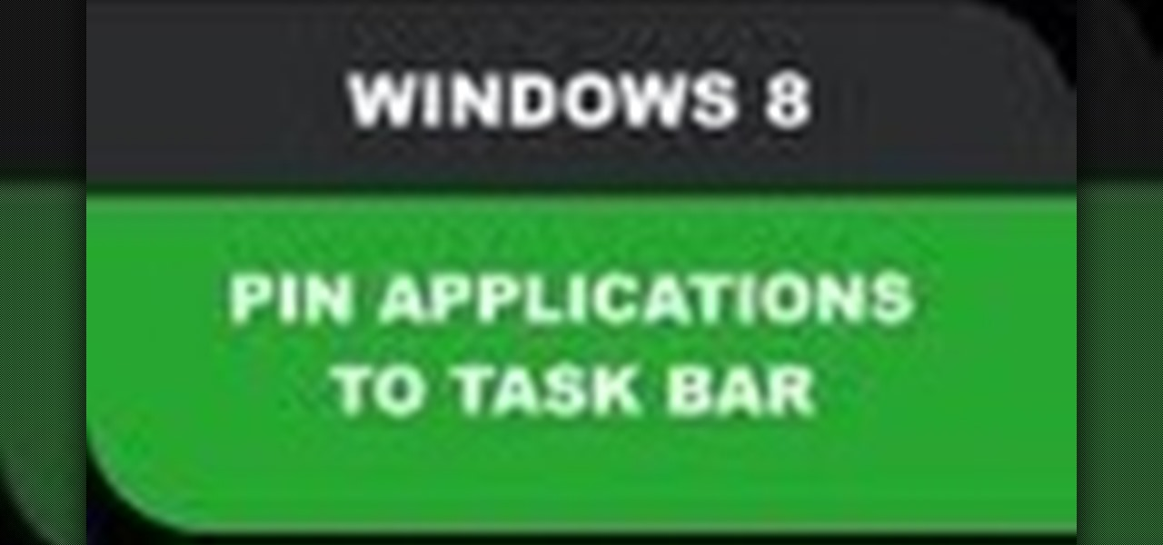 Pin Applications to Task Bar Windows 8
