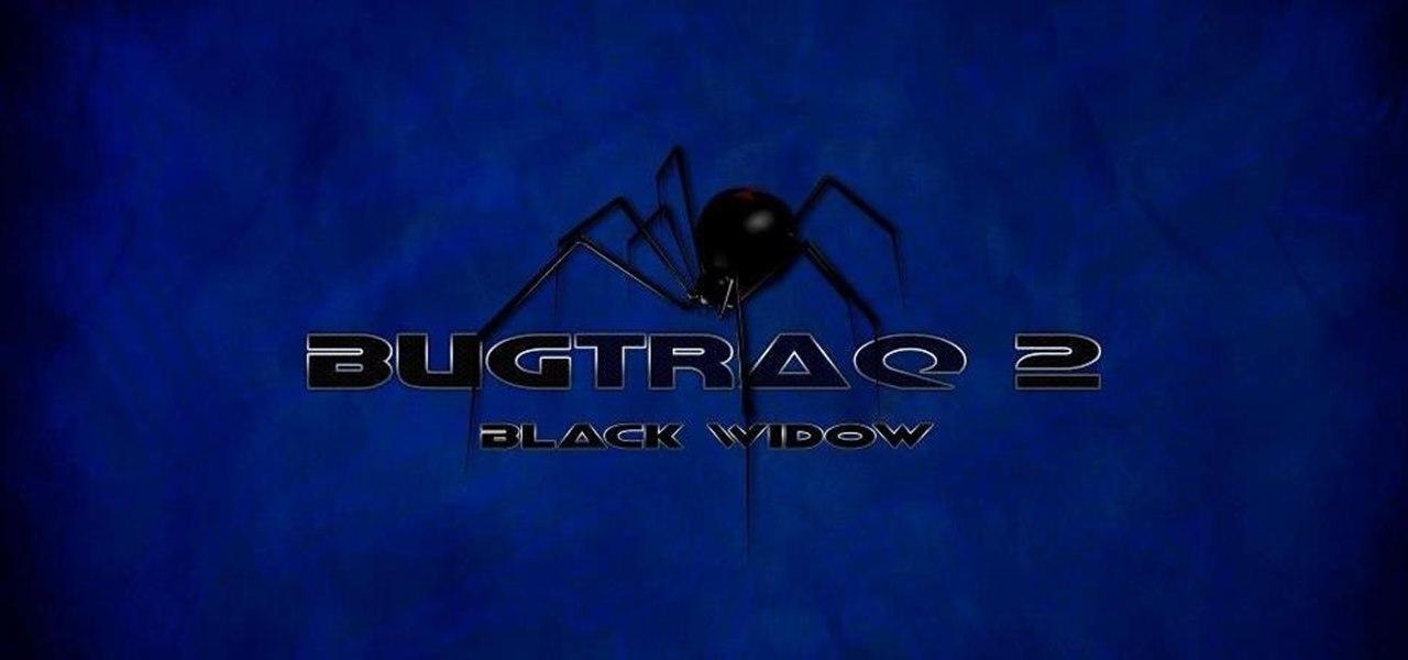 Bugtraq II Black Widow