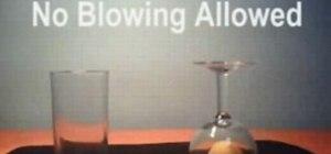 Do ball and wine glass bar trick.