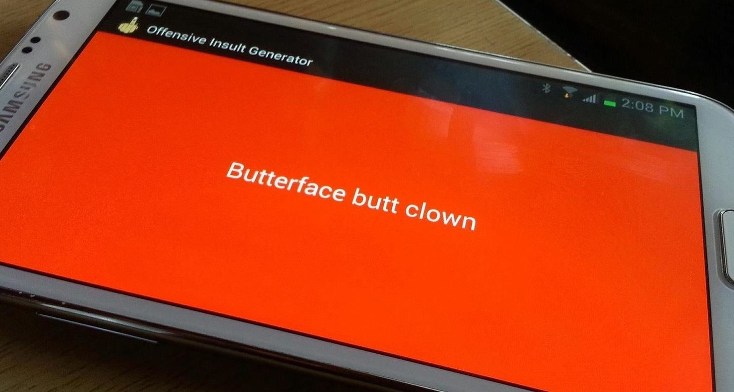 This Extremely Offensive Insult Generator Dishes Out Disses for You on Your Galaxy Note 2