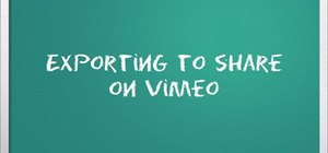 Export video to share on Vimeo with Windows Live Movie Maker