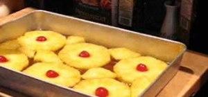 Make a pineapple upside down cake