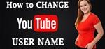 How to Change YouTube Username