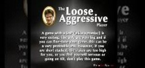 Play against loose aggressive players in Texas Hold'em