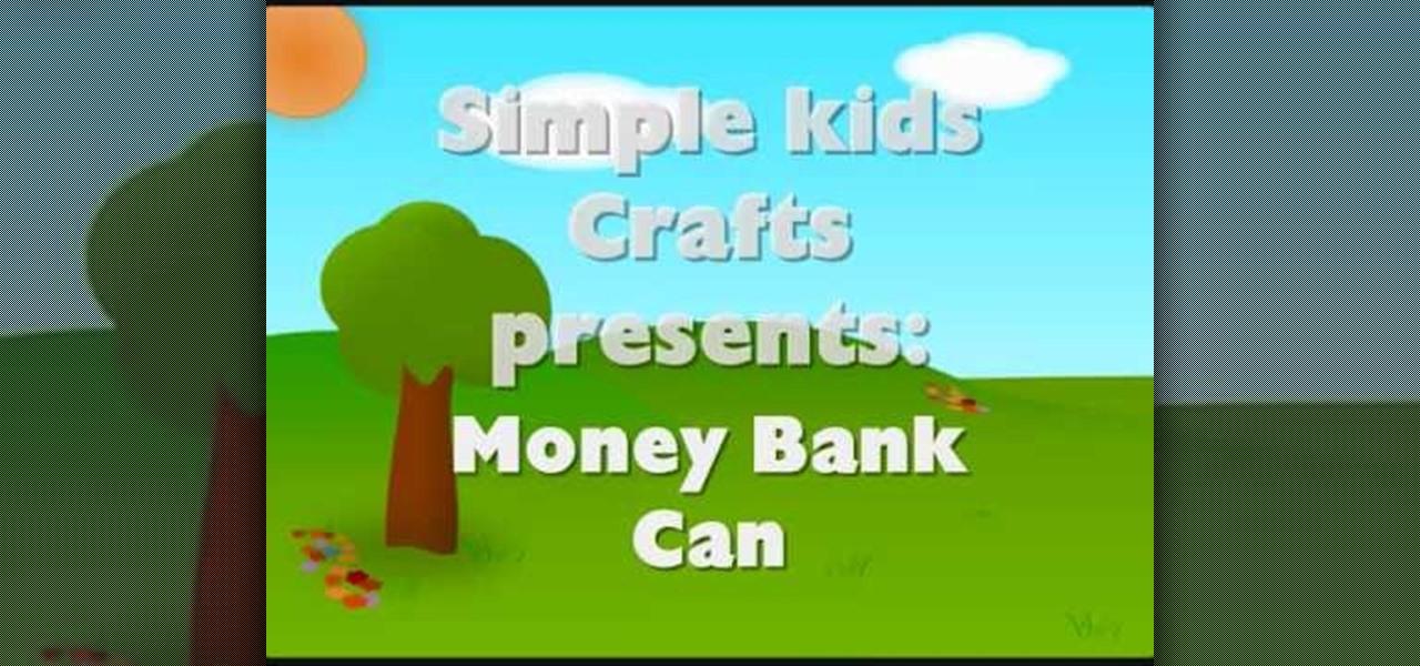 How to make a children 39 s money bank or piggy bank kids for How to make a coin bank