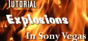 Create explosions in Sony Vegas