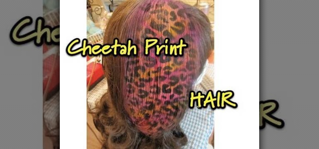 How To Style A Colorful Cheetah Print On Your Hair Hairstyling