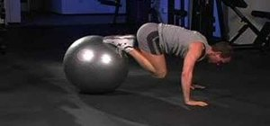 Do stability ball push-ups and knee tucks